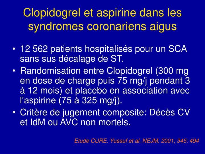 Clopidogrel et aspirine dans les syndromes coronariens aigus