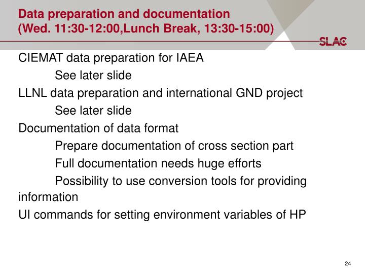 Data preparation and documentation