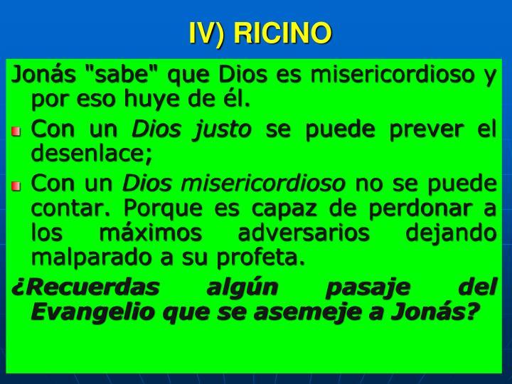 IV) RICINO