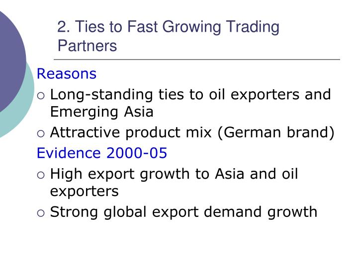 2. Ties to Fast Growing Trading Partners