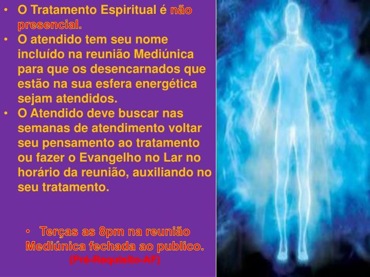 O Tratamento Espiritual é