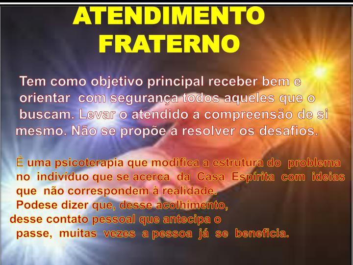 ATENDIMENTO FRATERNO
