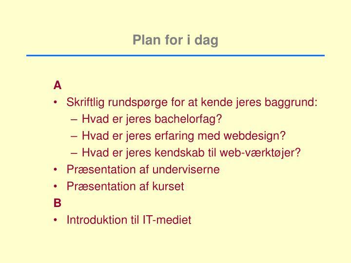 Plan for i dag