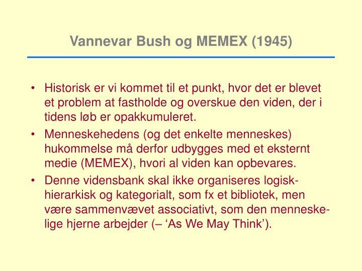 Vannevar Bush og MEMEX (1945)