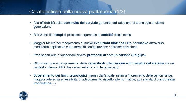 Caratteristiche della nuova piattaforma (1/2)