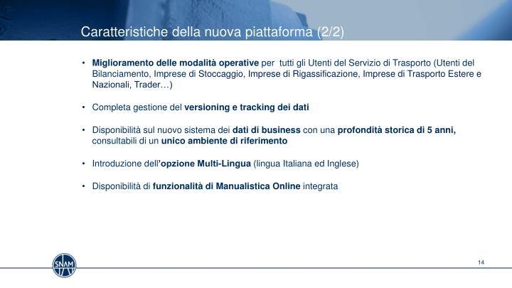 Caratteristiche della nuova piattaforma (2/2)