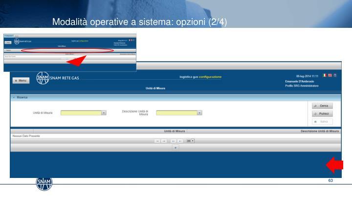 Modalità operative a sistema: opzioni (2/4)