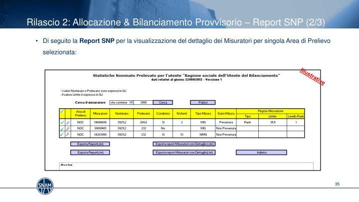 Rilascio 2: Allocazione & Bilanciamento Provvisorio – Report SNP (2/3)