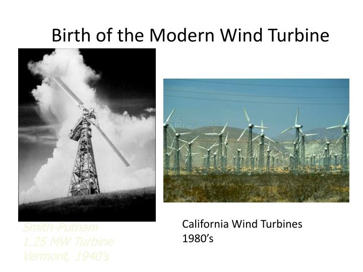 Birth of the Modern Wind Turbine