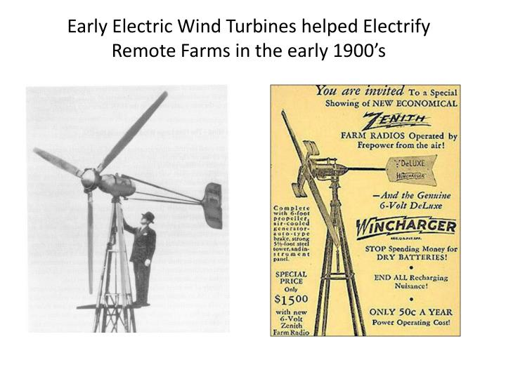 Early Electric Wind Turbines helped Electrify Remote Farms in the early 1900's
