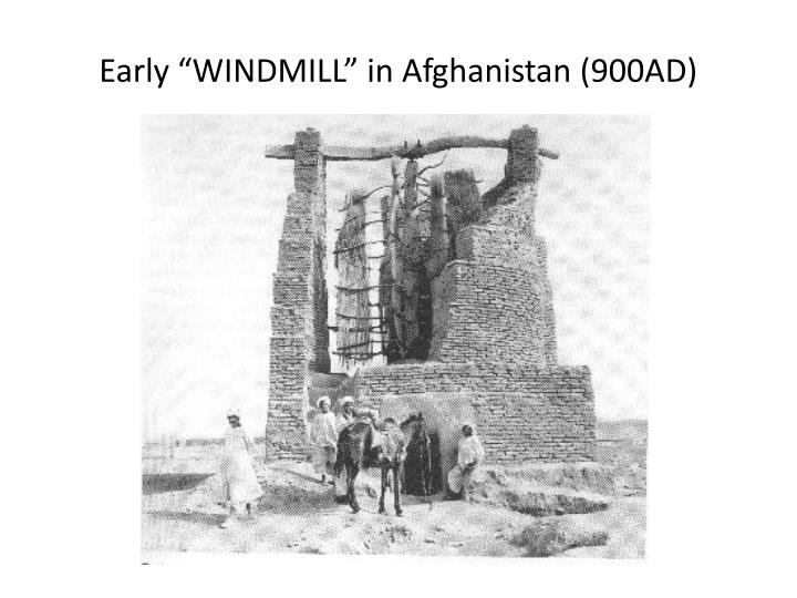 "Early ""WINDMILL"" in Afghanistan (900AD)"