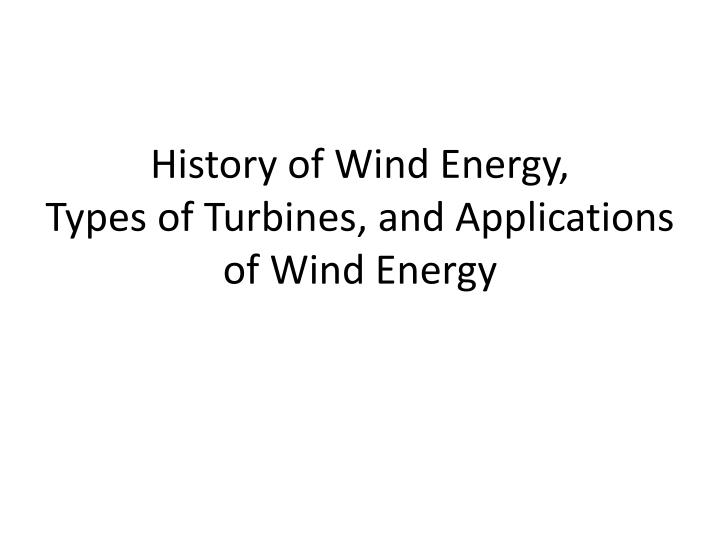 History of Wind Energy,