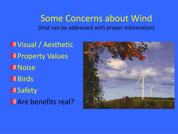 Some Concerns about Wind