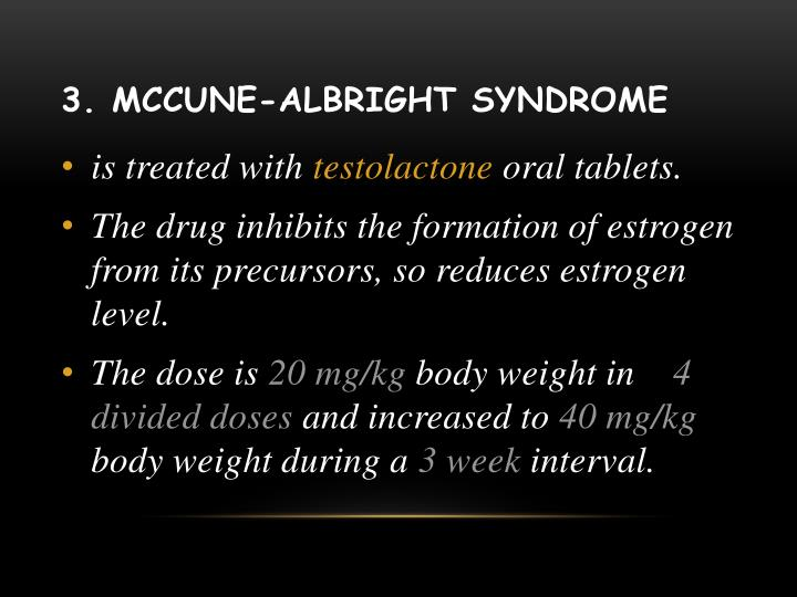 3. McCune-Albright syndrome