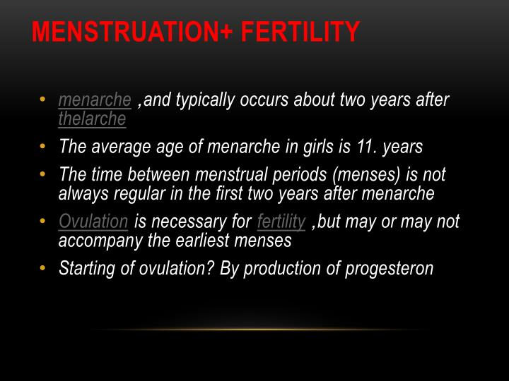 Menstruation+ fertility