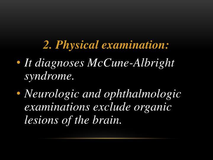 2. Physical examination: