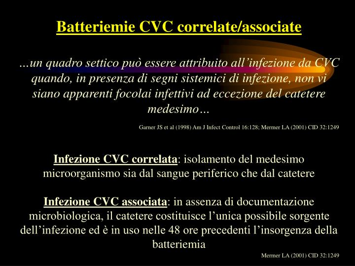 Batteriemie CVC correlate/associate