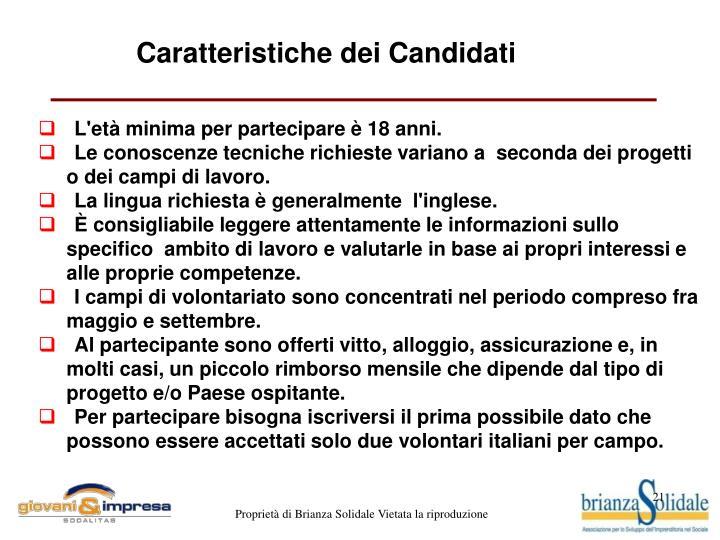 Caratteristiche dei Candidati
