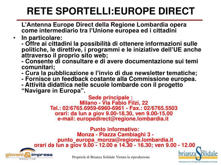 RETE SPORTELLI:EUROPE DIRECT