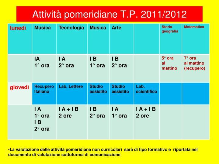 Attività pomeridiane T.P. 2011/2012