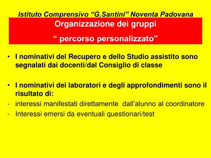 """Istituto Comprensivo """"G.Santini"""" Noventa Padovana"""