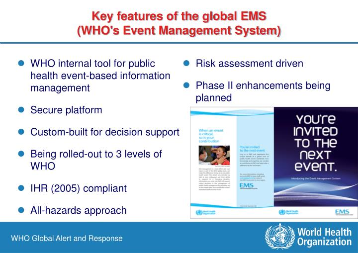 Key features of the global EMS