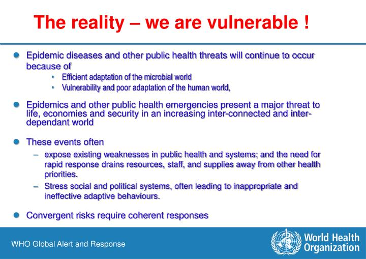 The reality – we are vulnerable !