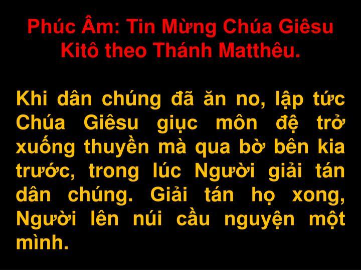 Phúc Âm: Tin Mừng Chúa Giêsu Kitô theo Thánh Matthêu.