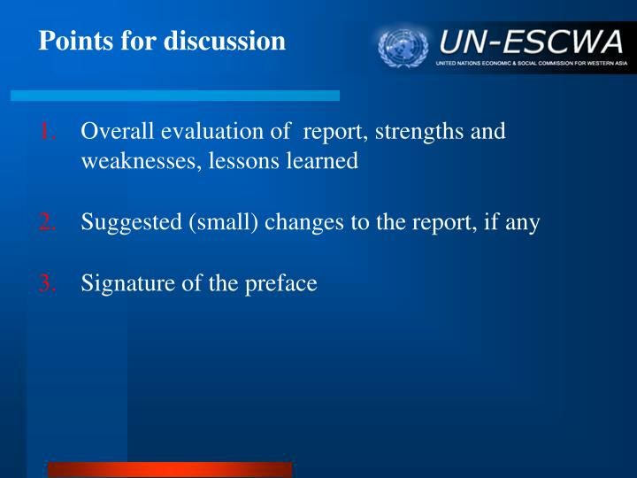 Overall evaluation of  report, strengths and weaknesses, lessons learned