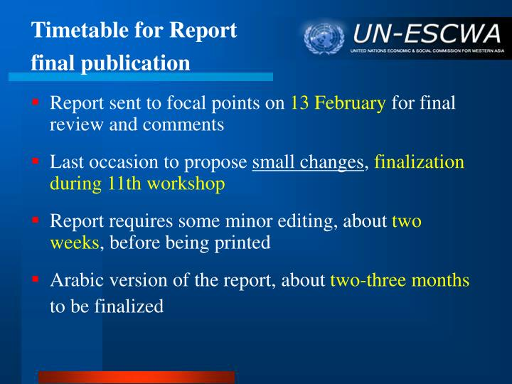 Timetable for report final publication