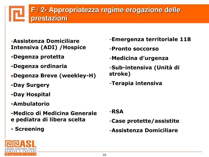 Assistenza Domiciliare Intensiva (ADI) /Hospice