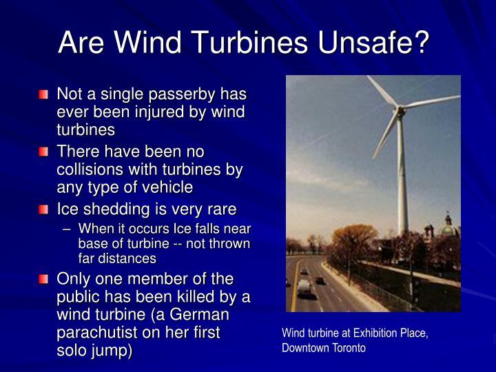 Are Wind Turbines Unsafe?