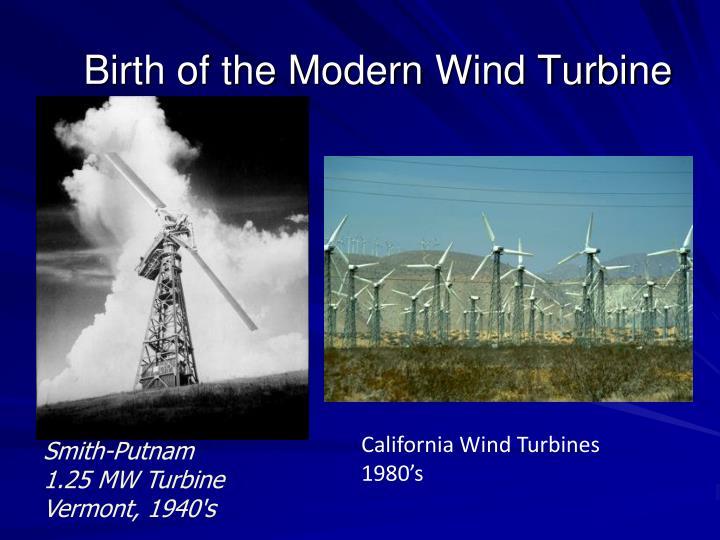 Birth of the Modern Wind Turbine