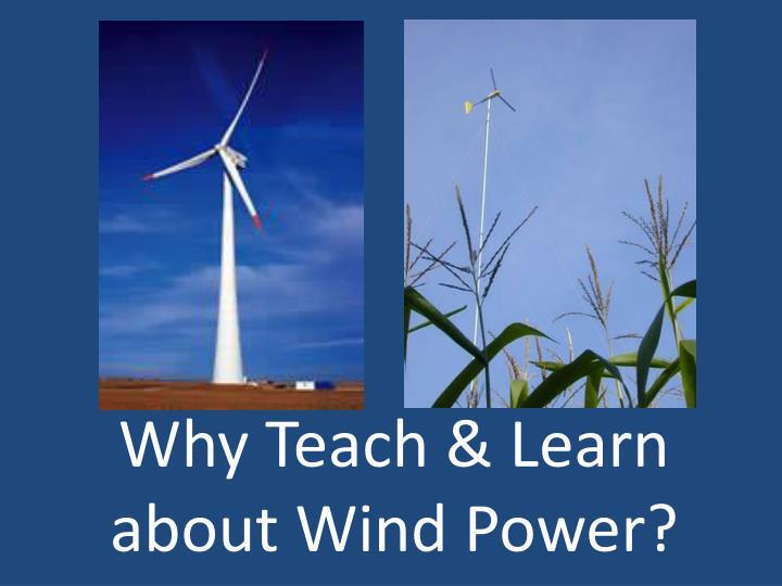 Why Teach & Learn