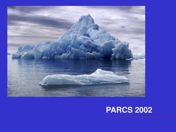 PARCS 2002