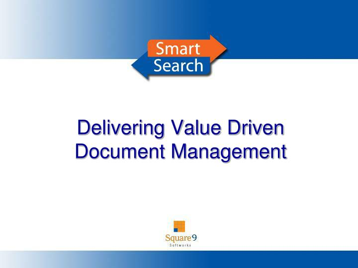 Delivering Value Driven