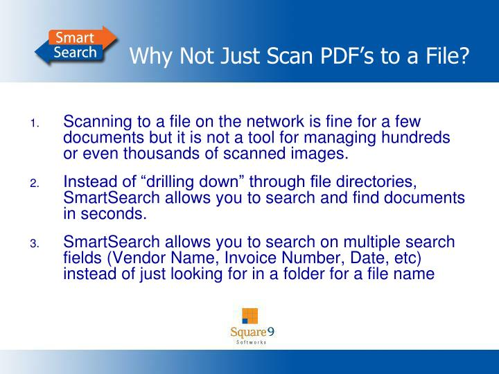Why Not Just Scan PDF's to a File?