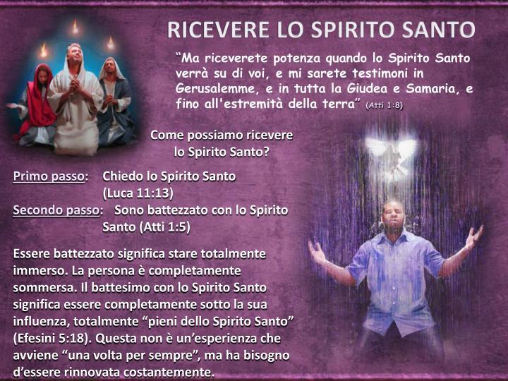 RICEVERE LO SPIRITO SANTO