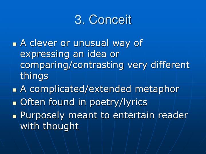 3. Conceit