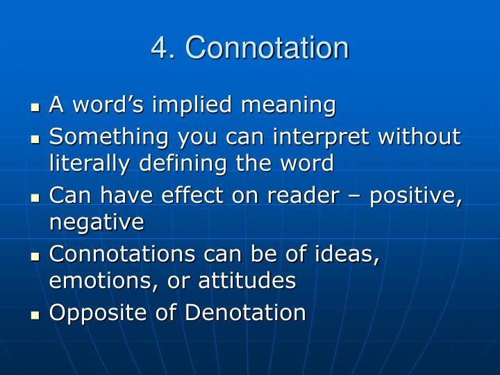 4. Connotation