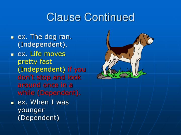 Clause Continued