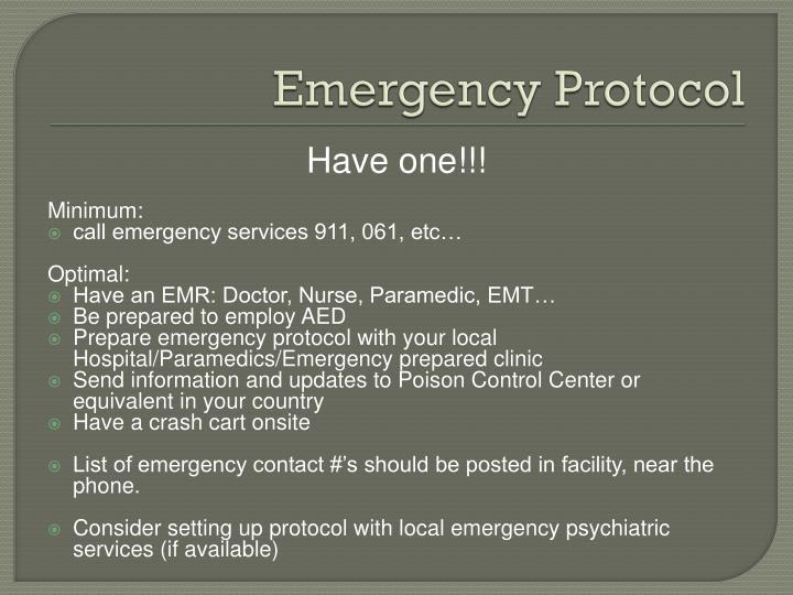 Emergency Protocol