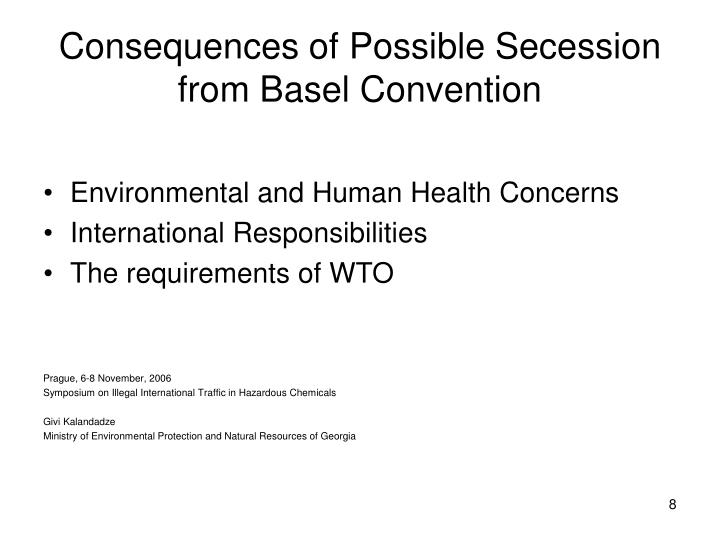 Consequences of Possible Secession from Basel Convention