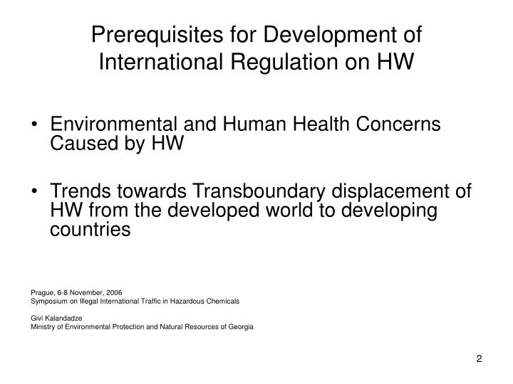 Prerequisites for development of international regulation on hw