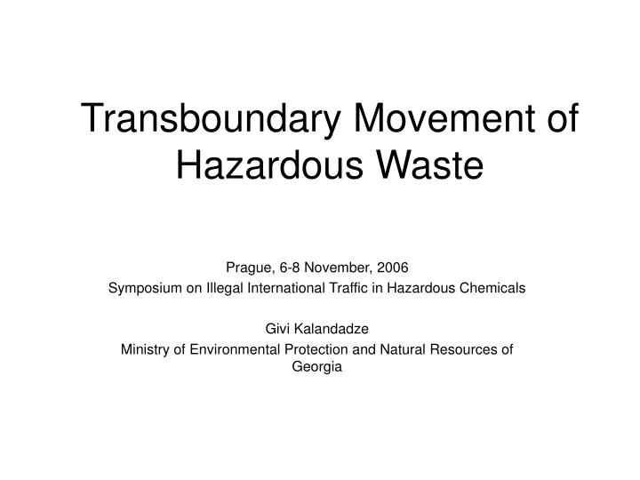 Transboundary Movement of Hazardous