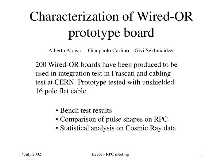 Characterization of wired or prototype board