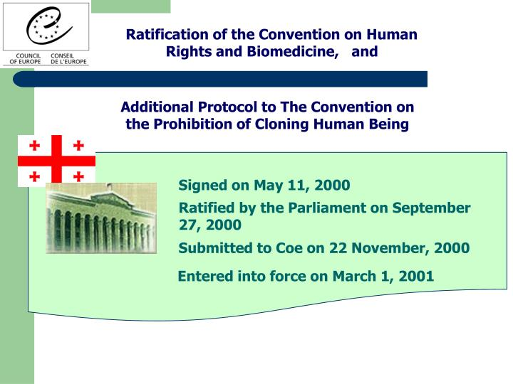 Ratification of the Convention on Human Rights and Biomedicine,   and