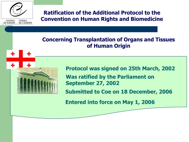 Ratification of the Additional Protocol to the Convention on Human Rights and Biomedicine