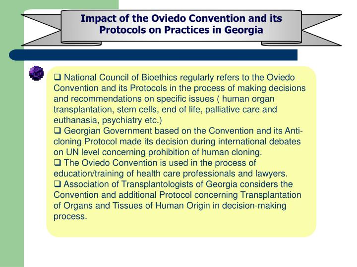 Impact of the Oviedo Convention and its Protocols on Practices in Georgia