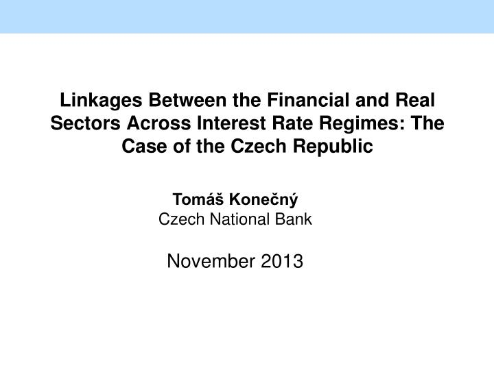 Linkages Between the Financial and Real